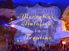 I Mercatini di Natale in Trentino ed alto Adige